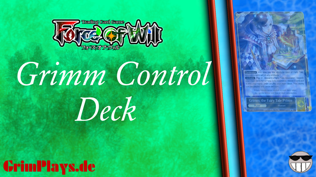Force of Will Deck Profile Grimm Control