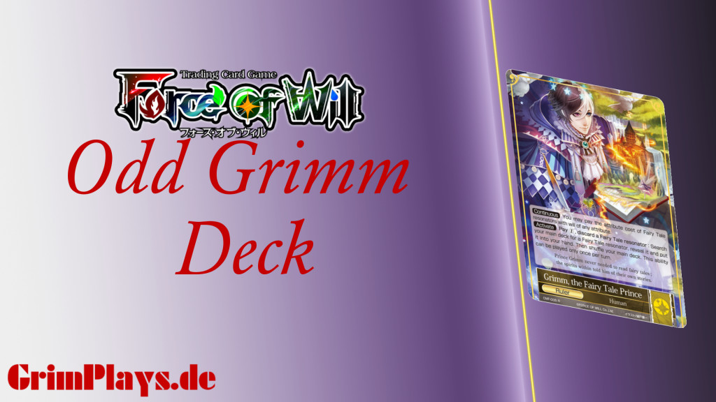 Force of Will Deck Profile Odd Grimm
