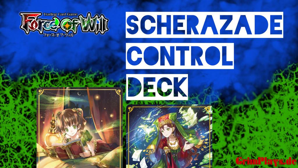Force of Will Scheherazade Control Deck Profile