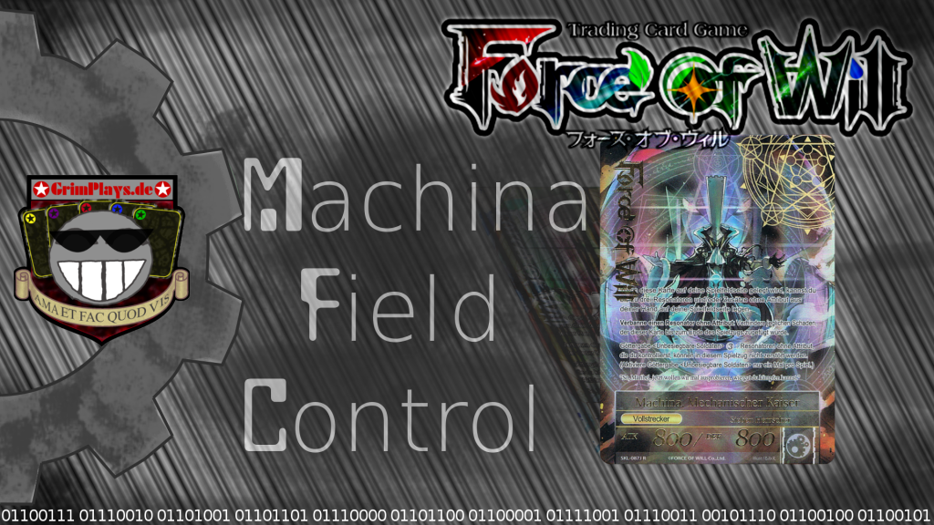 Force of Will Machina Field Control Deck Profile