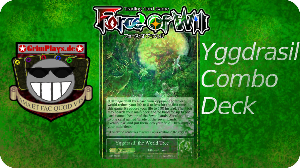 Force of will Yggdrasil der Weltenbaum Deck Profile