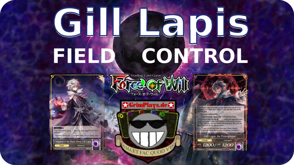 force of will gill lapis field control deck profile