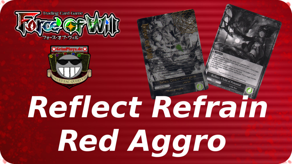 force of will reflect refrain red aggro deck profile