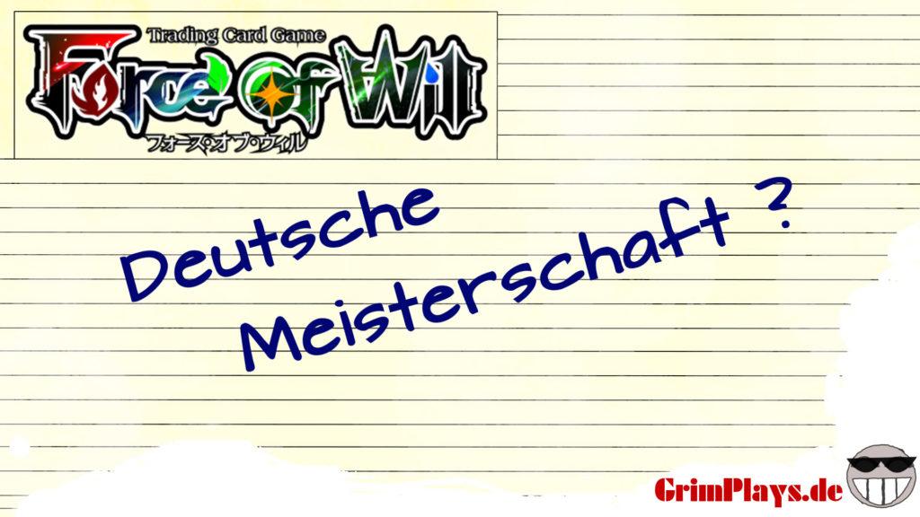 force of will deutsche meisterschaft 2016 tutorial