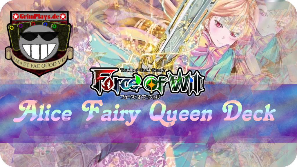 Force of Will alice fairy queen deck profile