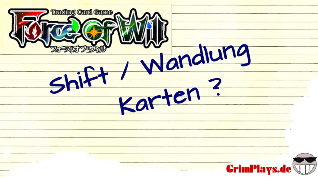 force of will shift wandlung karten tutorial