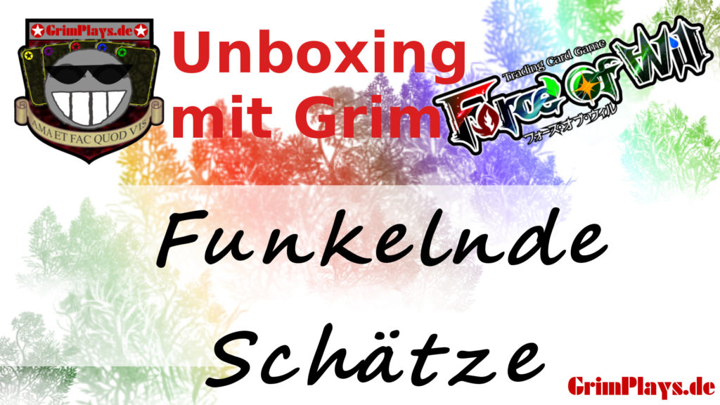 Force of Will Funkelnde Schätze unboxing